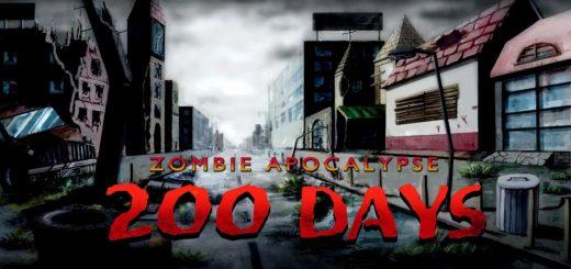 200 DAYS Zombie Apocalypse