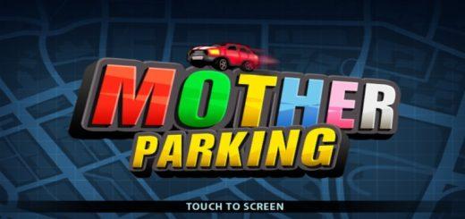 Mother Parking