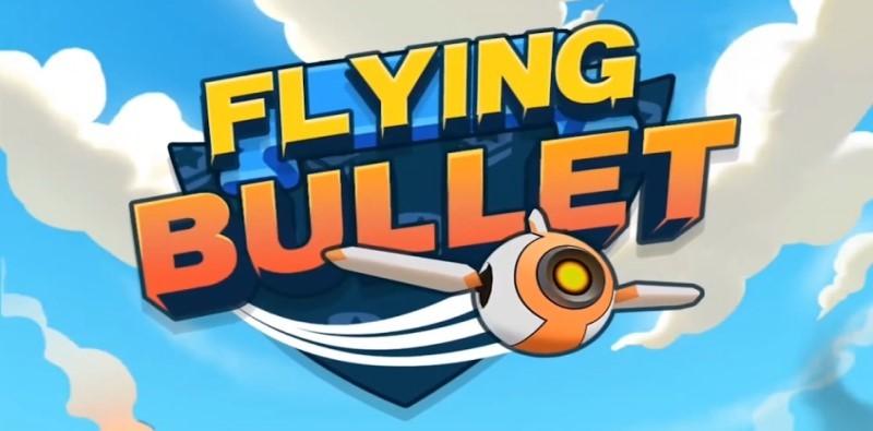 Flying Bullet-PVP Mode