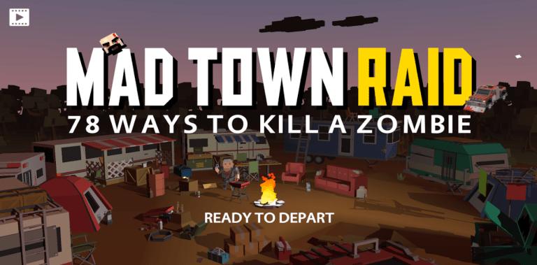MAD TOWN RAID