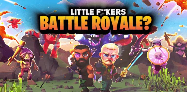 Little F**kers Battle Royale? Battleland