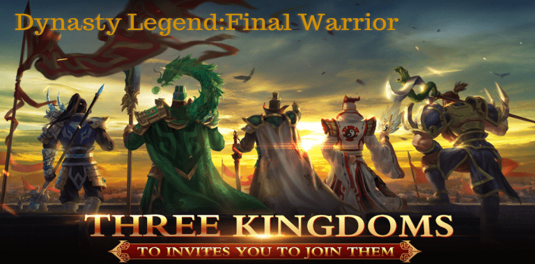 Dynasty Legend:Final Warrior
