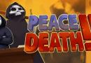 Peace, Death! 2